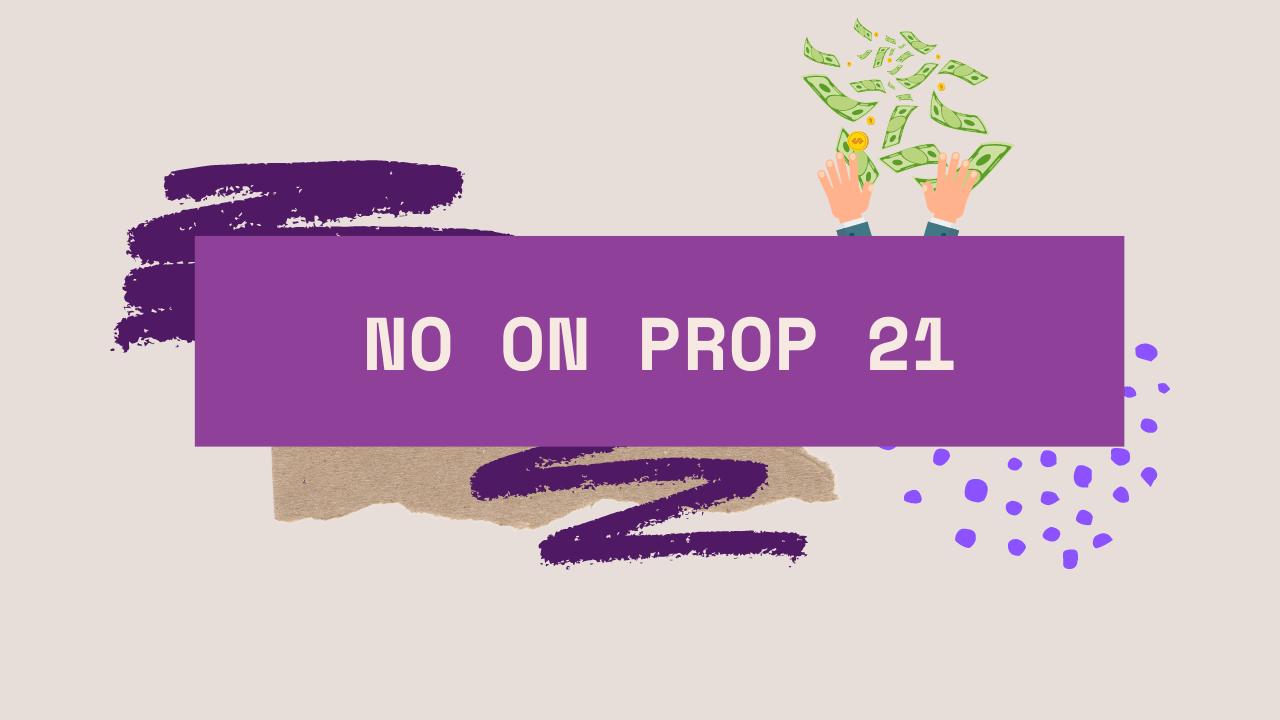 No on Prop 21