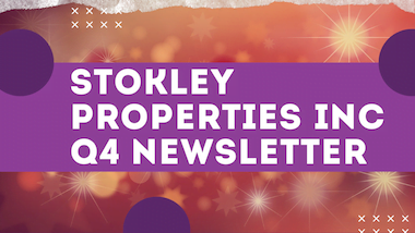 Stokley Properties Inc Q4 Newsletter